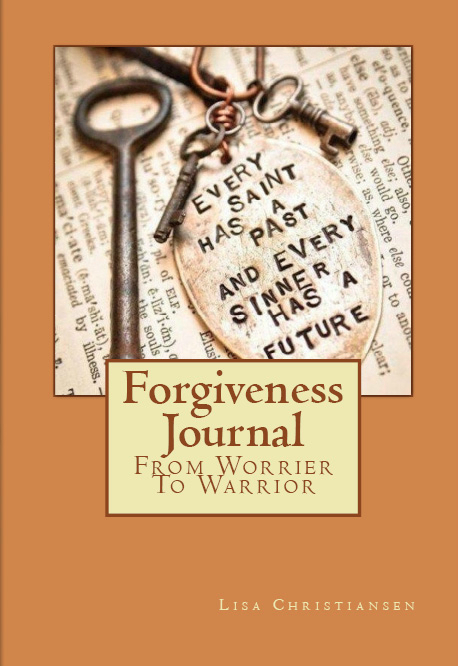 Forgiveness Journal ~ Lisa Christiansen